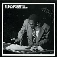 Jimmy Smith - The Complete February 1957 Blue Note Sessions