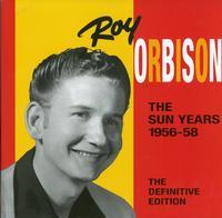Roy Orbison - The Sun Yeaars 1956-58