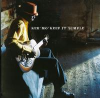 Keb Mo - Keep It Simple