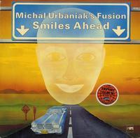 Michal Urbaniak's Fusion - Smiles Ahead