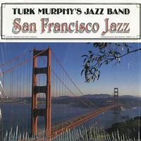 Turk Murphy's Jazz Band - San Francisco Jazz