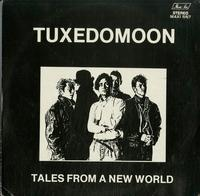 Tuxedomoon - Tales From A New World
