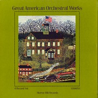 Various Artists - Great American Orchestral Works