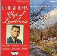 George Jones - Cup of Loneliness