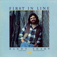 Randy Sharp - First In Line