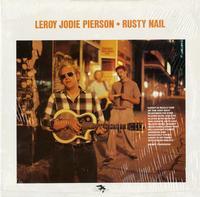 Leroy Jodie Pierson-Rusty Nail