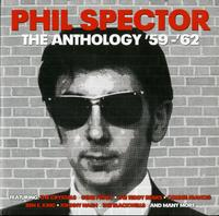 Phil Spector-The Anthology '59-'62