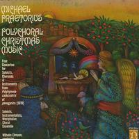 Ehmann, Soloists, Instrumentalists, Westphalian Choral Ensemble - Praetorius: Polychoral Christmas Music