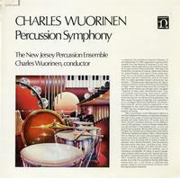 Wuorinen, The New Jersey Percussion Ensemble - Worinen: Percussion Symphony