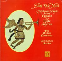 Cohen, The Boston Camerata-Sing We Noel - Christmas Music from England & Early America