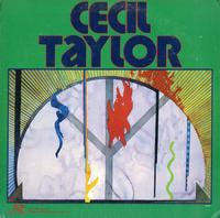 Cecil Taylor - The Cecil Taylor Unit