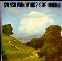 Stig Ribbing - Svensk Pianolyrik 2