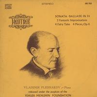 Vladimir Pleshakov - Medtnek: Sonata - Ballade in F # etc.