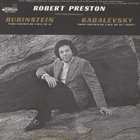 Robert Preston - Rubinstein: Piano Concerto No. 3 etc.
