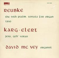 David McVey - Reubke: The 94th Psalm. Sonata for Organ Trio