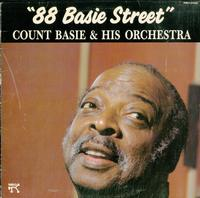 Count Basie and His Orchestra - ''88 Basie Street''