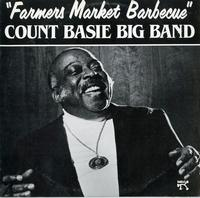 Count Basie Big Band - Farmers Market Barbecue