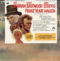 Lee Marvin, Clint Eastwood, Jean Seberg - Paint Your Wagon
