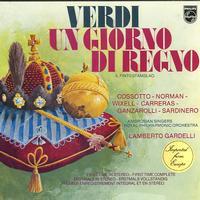 Cossotto, Gardelli, Royal Philharmonic Orchestra - Verdi: Un Giorno di Regno