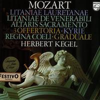 Herbert Kegel - Mozart: Litaniae Lauretanae etc.