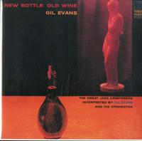 Gil Evans - New Botle Old Wine