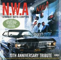 Various Artists - N.W.A. Straight Outta Compton - 10th Anniversary Tribute