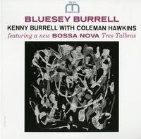 Kenny Burrell - Bluesy Burrell