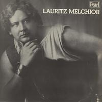 Lauritz Melchior - Wagner: Die Walkure etc.