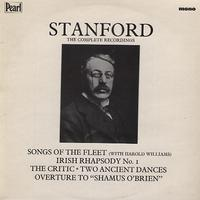 Stanford, The Symphony Orchestra - Stanford: Songs Of The Fleet etc.