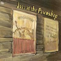 Jazz at The Pawnshop - Jazz At The Pawnshop