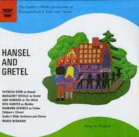 Bernardi, Soloists, Choir and Orchestra of The Leipzig Bach Festival - Hansel And Gretel