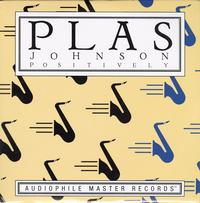 Plas Johnson - Positively