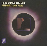 Jim Roberts - Here Comes The Sun