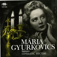 Maria Gyurkovics - Operatic Recital