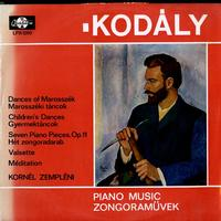 Kornel Zempleni - Kodaly: Piano Music Zongoramuvek