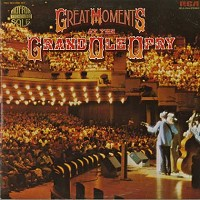 Various Artists - Great Moments At The Grand Ole Opry/2 LPs
