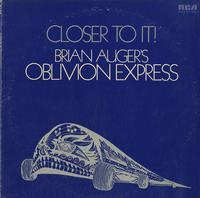 Brian Auger's Oblivion Express -Closer To It!