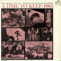 Chet Huntley and David Brinkley - A Time To Keep : 1965