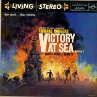 Robert Russell Bennett - Rodgers: Victory At Sea Vol. 1