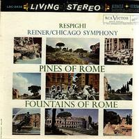 Reiner , Chicago Symphony Orchestra-Respighi, Pines Of Rome etc.