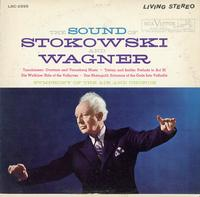 Stokowski, Symphony of The Air - The Sound Of Stokowski and Wagner