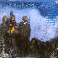 Various Artists - How Blue Can You Get?