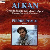 Pierre Reach - Alkan: Grande Sonate