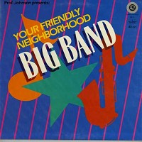 Professor Johnson - Your Friendly Neighborhood Big Band