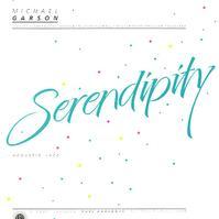 Michael Garson - Serendipity