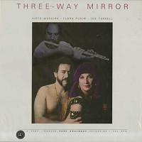 Airto Moreira w/ Flora Purim and Joe Farrell - Three-Way Mirror