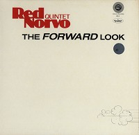 Red Norvo Quintet - The Forward Look