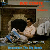 Bud Comte and His Orchestra - Remember The Big Bands/m -