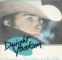 Dwight Yoakam - Guitars, Cadillacs Etc. Etc.