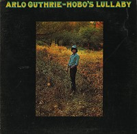Arlo Guthrie - Hobo's Lullaby